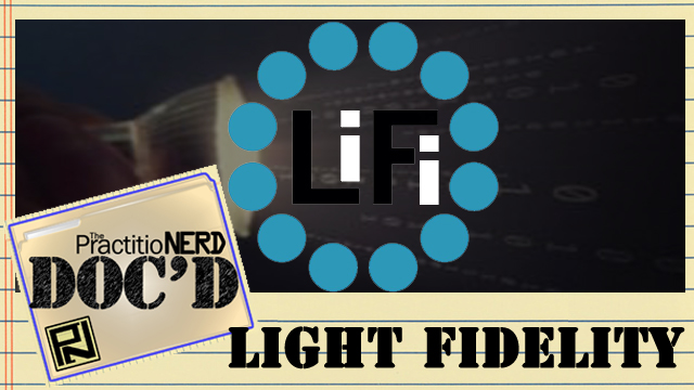 Light Fidelity (LiFi) – Doc'D #46