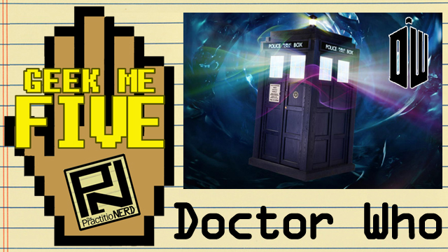 Doctor Who – Geek Me Five #10
