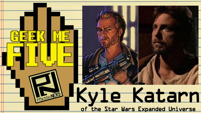 Kyle Katarn of the Star Wars Expanded Universe – Geek Me Five #15