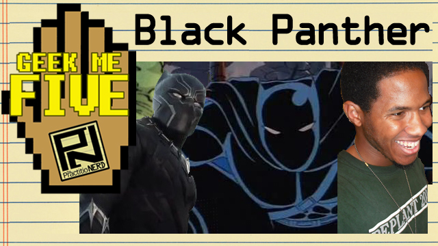 Black Panther – Geek Me Five #18
