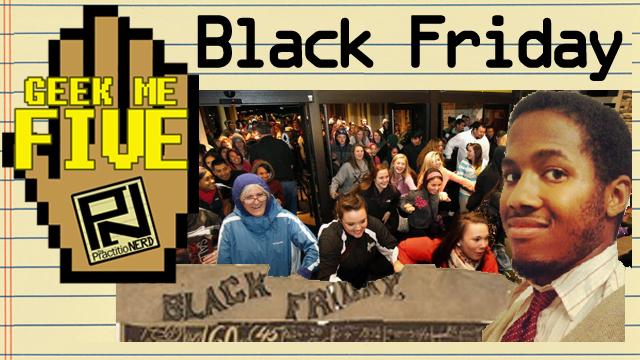 Black Friday – Geek Me Five #19