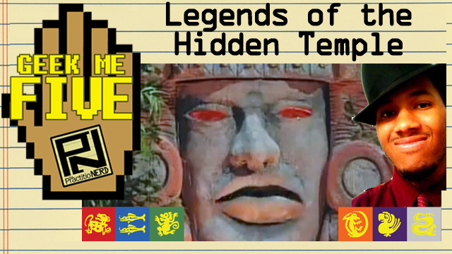 Legends of the Hidden Temple – Geek Me Five #20