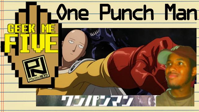 One-Punch Man – Geek Me Five #22