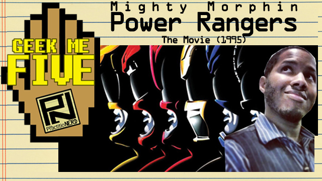 Mighty Morphin Power Rangers: The Movie – Geek Me Five #24