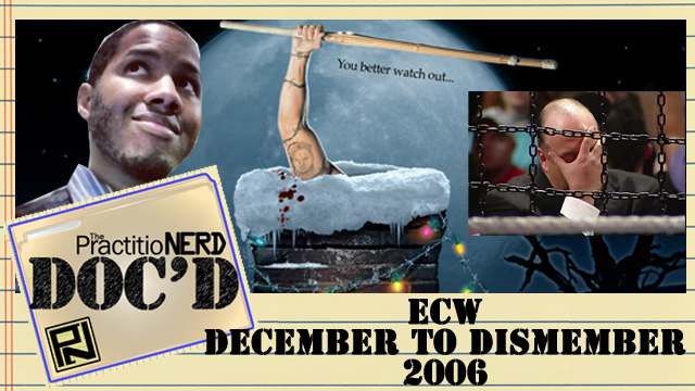 ECW December to Dismember 2006 – Doc'D #64