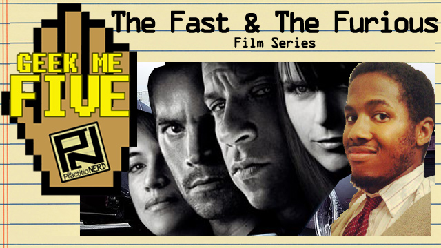 The Fast & The Furious Saga – Geek Me Five #25