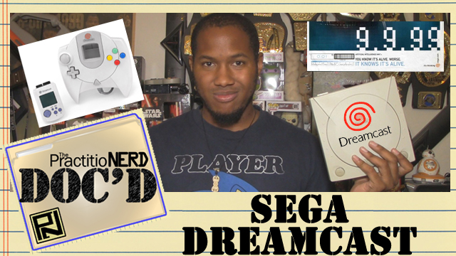 The Sega Dreamcast – Doc'D #67