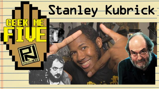 Stanley Kubrick – Geek Me Five #29