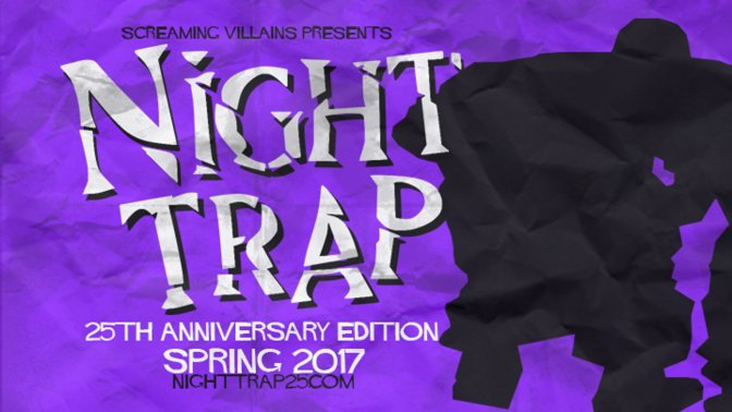 'Night Trap' Re-release Sparks 'Night Trap 2' Development; Work on Sequel to Speed Up After NT1's Ports are Done