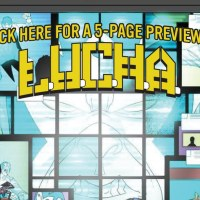 It Seems that 'L.U.C.H.A.: A Wrestling Sci-Fi Thriller' is the Comic Book I've ALWAYS Wanted...